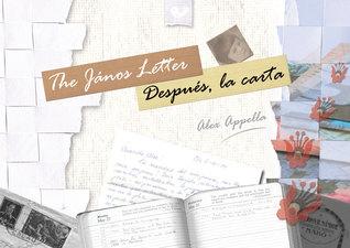 The János letter / Después, la carta by Alex Appella