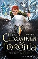 Die Chroniken von Toronia 1 - Die Prophezeiung