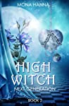 High Witch Next Generation, Book 2 (Generations, #2)