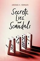 Secrets, Lies, and Scandals