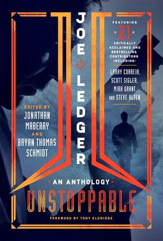 Joe Ledger: Unstoppable