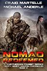 Nomad Redeemed: A Kurtherian Gambit Series (Terry Henry Walton Chronicles, #2)