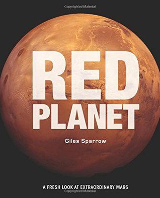 Red Planet: Discover Mars through the Stunning Images from Curiosity