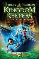 Dark Passage (Kingdom Keepers, #6)