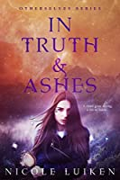 In Truth and Ashes (Otherselves Book 3)