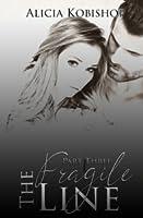 The Fragile Line: Part Three (The Fragile Line #3)