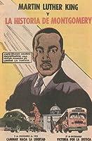 Martin Luther King y La Historica de Montgomery