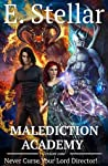 Lesson One. Never Curse Your Lord Director (Malediction Academy, #1)