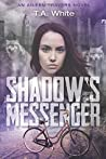 Shadow's Messenger (Aileen Travers, #1)