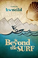 Beyond the Surf