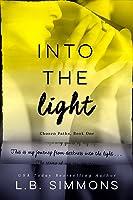 Into the Light (Chosen Paths, #1)