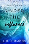 Under the Influence (Chosen Paths, #2)