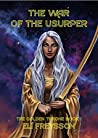 The War of the Usurper (The Golden Throne #1)