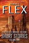 Collected Science Fiction Short Stories: Volume One: A Science Fiction Short Story Collection
