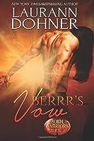 Berrr's Vow (Zorn Warriors) (Volume 4)
