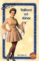 Trollkonst och Skärvor (Sabrina, the Teenage Witch, #17)