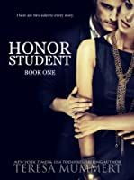 Honor Student (Honor, #1)