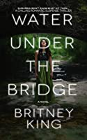 Water Under The Bridge (The Water Trilogy #1)
