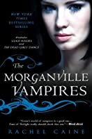 The Morganville Vampires, Vol. 1 (Glass Houses / The Dead Girls' Dance)