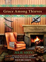 Grace Among Thieves (Manor House Mystery, #3)