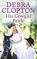 His Cowgirl Bride (Mule Hollow Matchmakers)