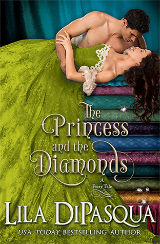 The Princess and the Diamonds (Fiery Tales, #9)