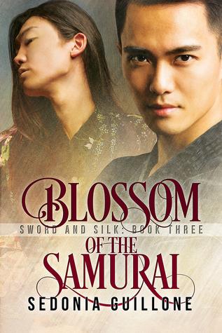Blossom of the Samurai (Sword and Silk, #3)