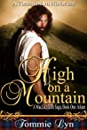 High on a Mountain: Ailean (Maclachlainn Saga #1)