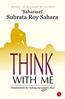Think with Me: Fundamentals for Making Our Country Ideal