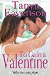 To Gain a Valentine (Gaining Love Series, # 2)