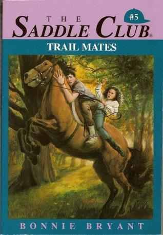 Trail Mates by Bonnie Bryant