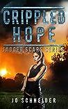 Crippled Hope (Jagged Scars, #4)