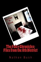 Written in Blood (The Foley Chronicles:Files from the 8th District Book 1)