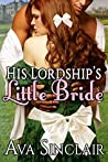 His Lordship's Little Bride (Little History #4)