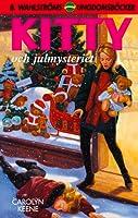 Kitty och julmysteriet (Nancy Drew, #116)