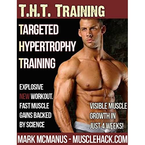 Targeted Hypertrophy Training (THT) from MuscleHack: The New