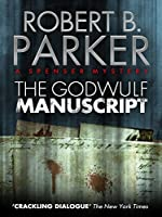 The Godwulf Manuscript (A Spenser Mystery) (The Spenser Series)