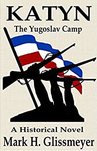 KATYN: The Yugoslav Camp