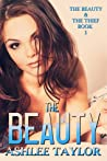 The Beauty (The Beauty & The Thief Book 1)