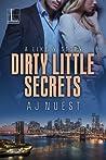 Dirty Little Secrets by A.J. Nuest