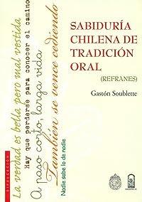 Sabiduría chilena de tradición oral (refranes)