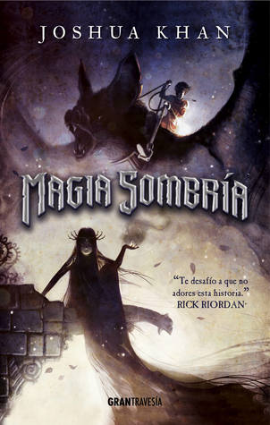 Magia Sombría  (Shadow Magic, #1)