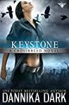 Keystone (Crossbreed #1; Mageriverse #15)