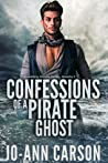Confessions of a Pirate Ghost (Gambling Ghosts, #3)