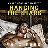 Hanging The Stars (Half Moon Bay, #2)