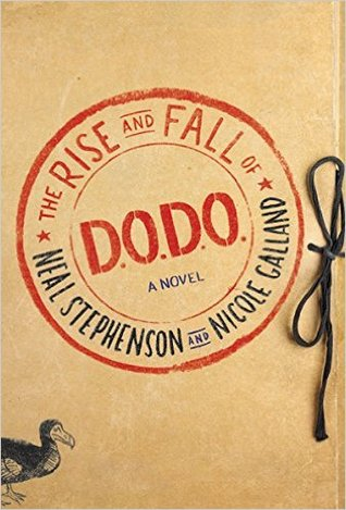 The Rise and Fall of D.O.D.O. by Neal Stephenson