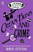 Cream Buns and Crime: A Murder Most Unladylike Collection, #0.5, 3.5, 4.5