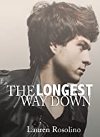 The Longest Way Down (Beauty in the Breakdown #2)