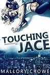 Touching Jace (Devereaux Billionaires, #1)