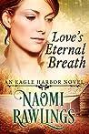 Love's Eternal Breath (Eagle Harbor #4)